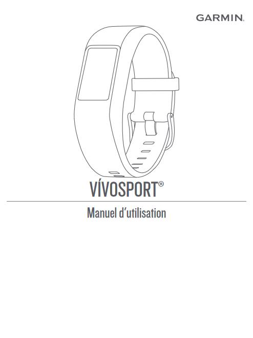 Manuel d'utilisation du bracelet connecté Garmin Vivosport (FR)